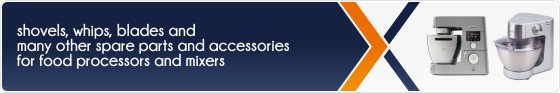 Accessories and spare parts for Braun, De Longhi, Electrolux, Kenwood and Simac food processors